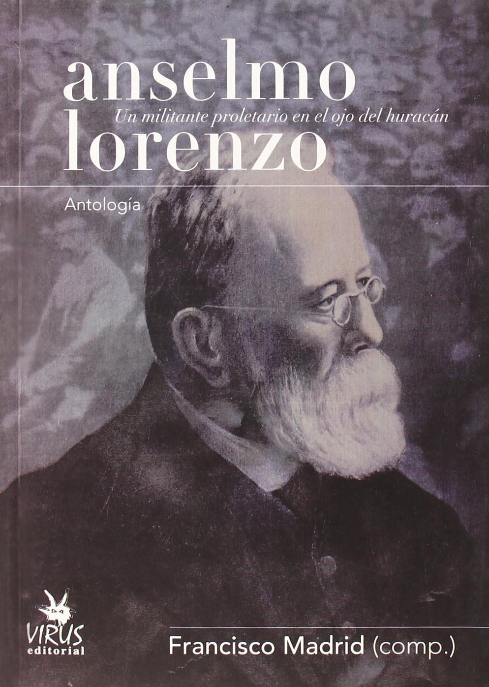 Anselmo Lorenzo,...