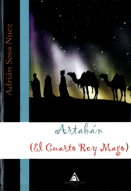 Artabán (El Cuarto Re...
