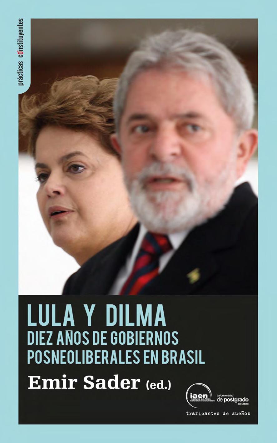 Lula y Dilma. Di...