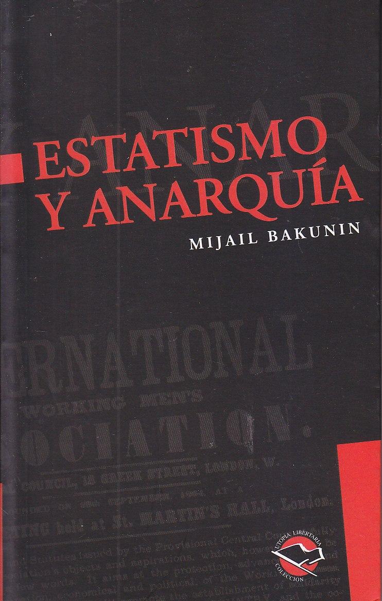 Estatismo y anar...