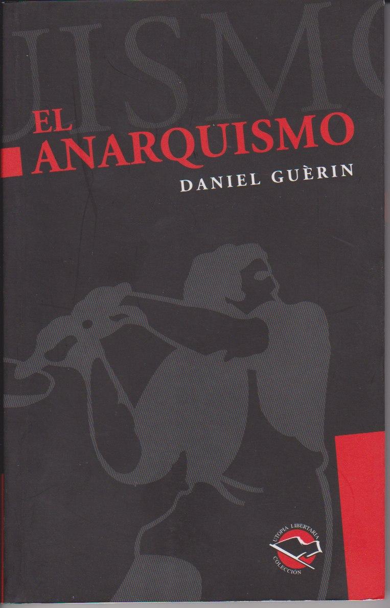 El anarquismo